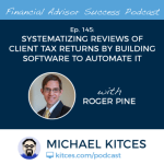 Michael Kitces' #FASuccess Podcast: Roger Pine on the Blurring Line Between CPAs and Financial Advisors