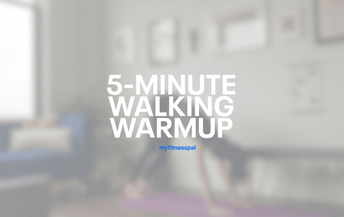 5-Minute Walking Warmup