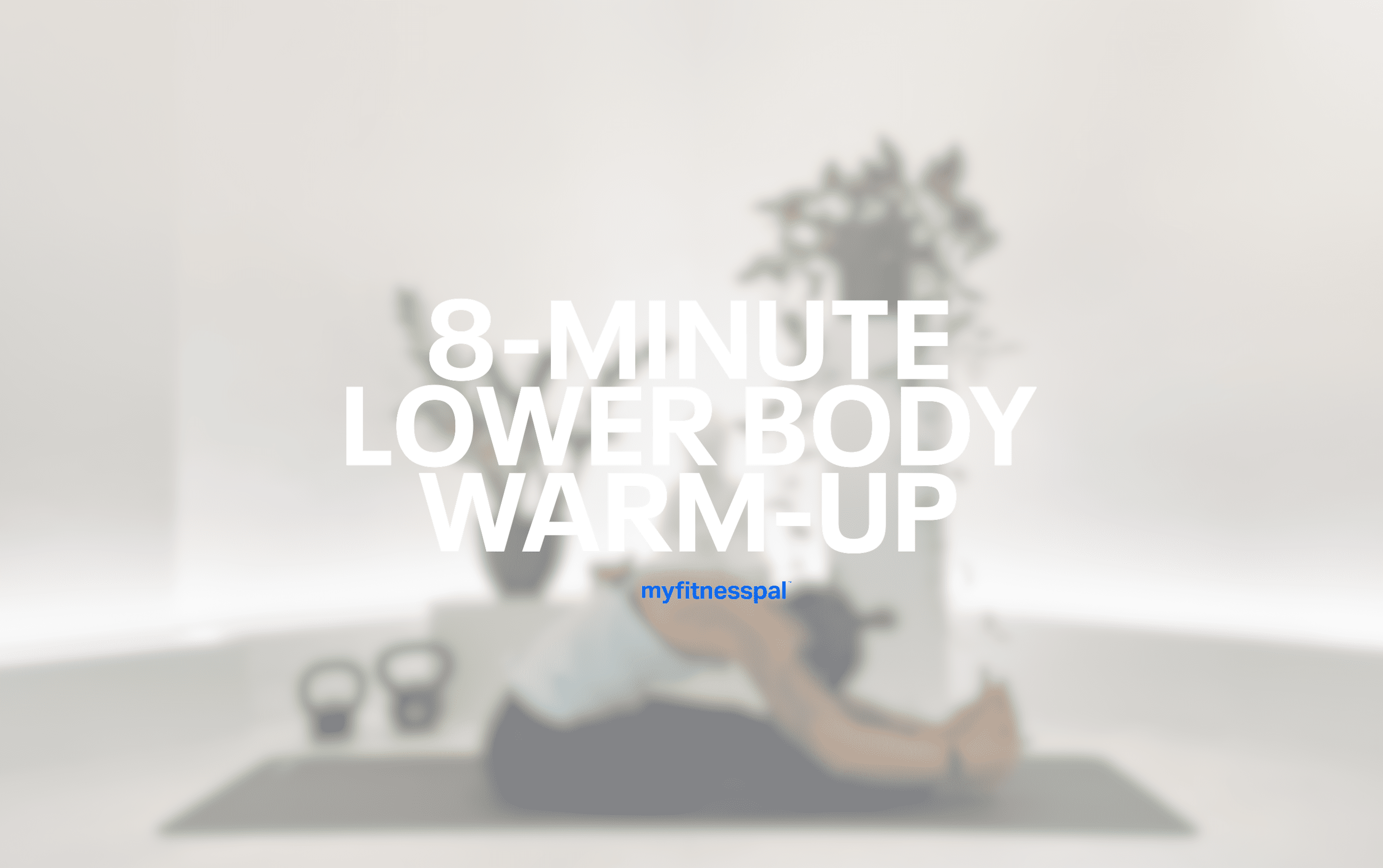 8-Minute Lower Body Warm-Up