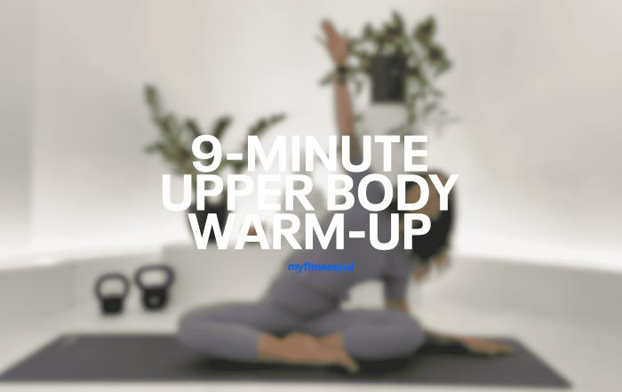9-Minute Upper Body Warm-Up