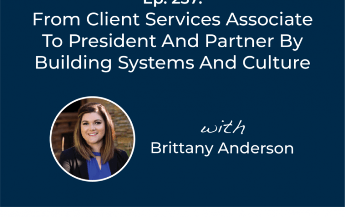 Michael Kitces' #FASuccess Podcast: Brittany Anderson's Journey From Intern to President